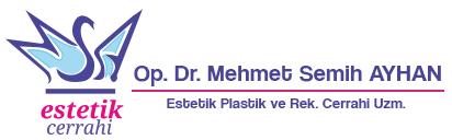 Op. Dr. Mehmet Semih Ayhan